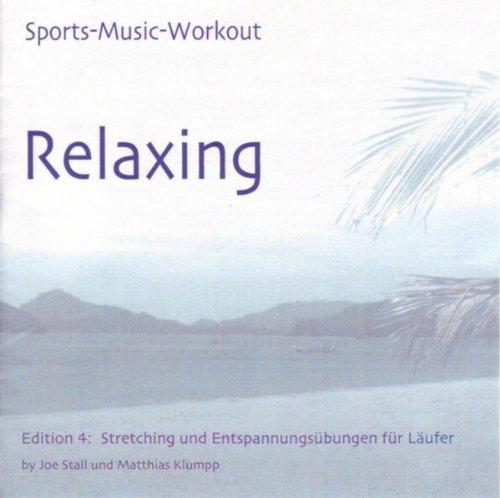 Sports Music Workout - Edition 4: Relaxing - Stretching und Entspannungsübungen für Läufer