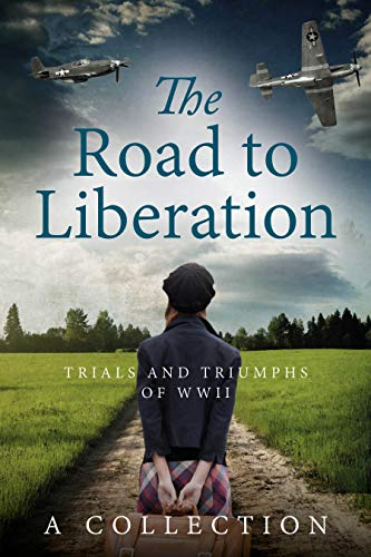 The Road to Liberation: Trials and Triumphs of WWII