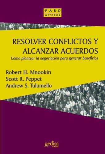 Resolver Conflictos Y Alcanzar Acuerdos (Parc)
