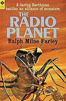 The Radio Planet by Ralph Milne Farley