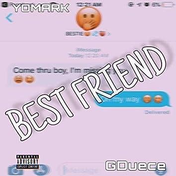 Bestfriend (feat. Gduece)