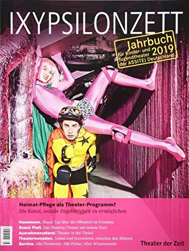 Heimat-Pflege als Theaterprogramm: Die Kunst, soziale Zugehörigkeit zu ermöglichen (IXYPSILONZETT: Jahrbuch für Kinder- und Jugendtheater 2013)