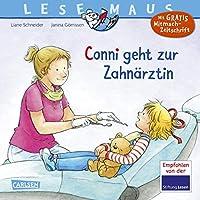 LESEMAUS 56: Conni geht zur Zahnaerztin (Neuausgabe): Mit GRATIS Mitmach-Zeitschrift