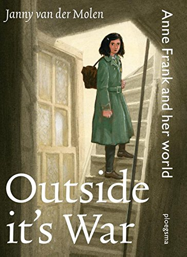 Outside it's war: Anne Frank and her world