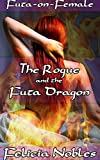 The Rogue and the Futa Dragon