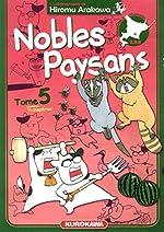 Nobles Paysans - Tome 05 (5) de Hiromu ARAKAWA