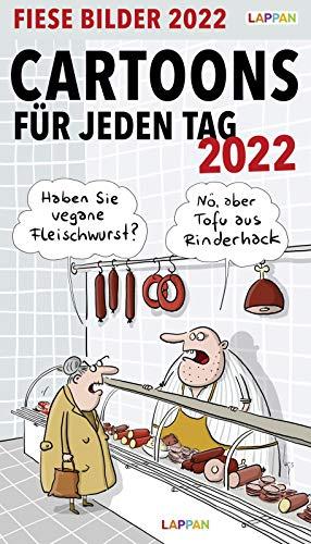 Fiese Bilder Cartoons für jeden Tag 2022: Tageskalender: Abreißkalender