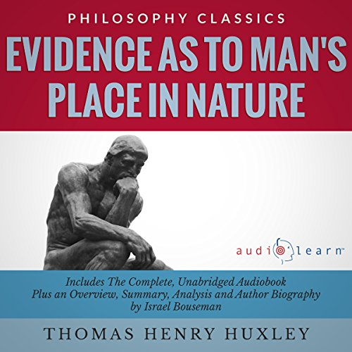 Evidence as to Man's Place in Nature Audiobook By Thomas Henry Huxley,                                                                                        Israel Bouseman cover art