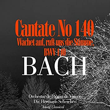 Bach: Cantate No. 140 'Wachet Auf'