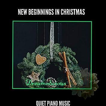 New Beginnings In Christmas - Quiet Piano Music