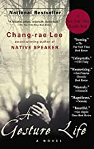 By Chang-Rae Lee - A Gesture Life (1st Riverhead Trade Pbk. Ed) (8/29/00)