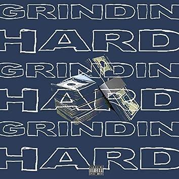 Grindin' Hard