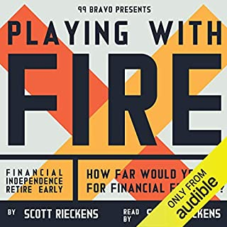 Playing with FIRE (Financial Independence Retire Early) audiobook cover art
