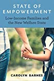 State of Empowerment: Low-Income Families and the New Welfare State