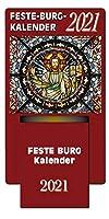 Feste-Burg-Abreisskalender 2021: Taegliche Andachten und Gebete