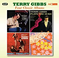 Four Classic Albums (Swingin' / Terry Gibbs Plays The Duke / More Vibes On Velvet / Music From Cole Porter's Can Can) by Terry Gibbs