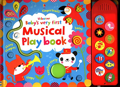 Baby's Very First Touchy-feely Musical Play Book: 1 (Baby's Very First Books)