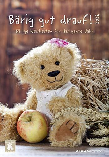 Bärig gut drauf! 2022 - Bild-Kalender 24x34 cm - mit knuffigen Sprüchen - Teddybären - Sprüchekalender - Wandkalender - mit Platz für Notizen - Alpha Edition