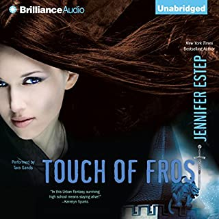Touch of Frost     Mythos Academy, Book 1              By:                                                                                                                                 Jennifer Estep                               Narrated by:                                                                                                                                 Tara Sands                      Length: 9 hrs and 45 mins     759 ratings     Overall 4.1