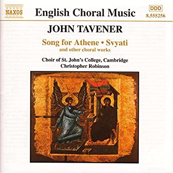 Tavener: Song for Athene & Svyati