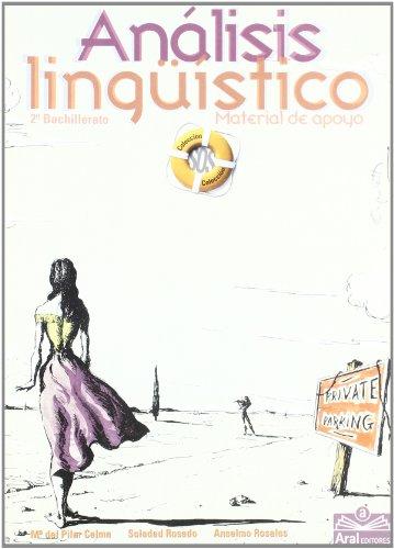 Análisis Lingüístico. Material De Apoyo. Bachillerato 2 - 9788489556133