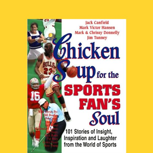 Chicken Soup for the Sports Fan's Soul cover art