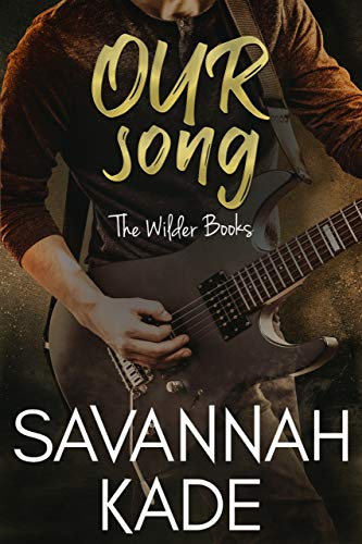 Our Song: The Wilder Books #1 (A Country Rockstar Romance) (English Edition)