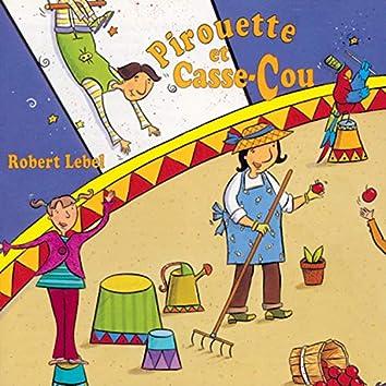 Pirouette et Casse-Cou