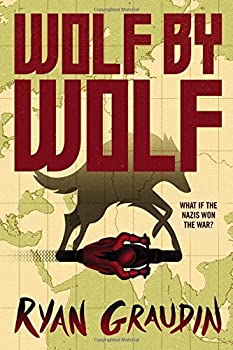 Wolf by Wolf  One girl's mission to win a race and kill Hitler  Wolf by Wolf 1