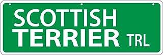 Imagine This Scottish Terrier Street Sign