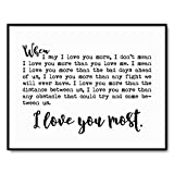 I Love You More Wall Art, When I Say I Love You More, I Love You Most Sign, Bedroom Decor, Bedroom Sign, Bedroom Decor, 8 x 10 Inches Unframed