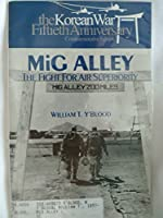 Mig Alley: The Fight for Air Superiority