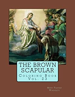 The Brown Scapular Coloring Book (Windeatt Coloring Book) (Volume 23)