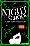 Night School: Um der Hoffnung Willen