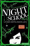 Night School: Um der Hoffnung Willen