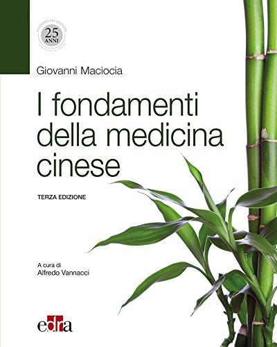 I fondamenti della medicina cinese 3 ed.