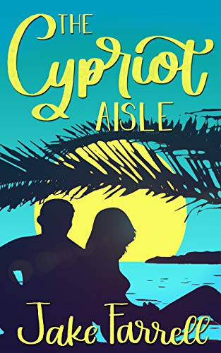The Cypriot Aisle: A summer romance women's fiction novel (English Edition)