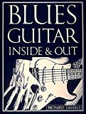 Blues Guitar Inside and Out (GUITARE)