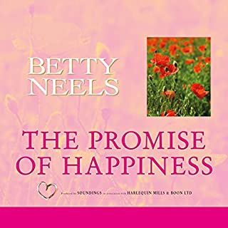 The Promise of Happiness                   By:                                                                                                                                 Betty Neels                               Narrated by:                                                                                                                                 Anne Cater                      Length: 5 hrs and 31 mins     4 ratings     Overall 5.0