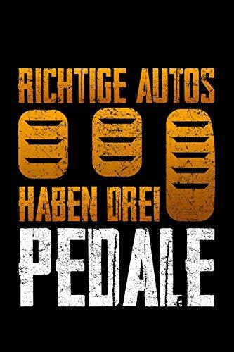 Richtige Autos Haben Drei Pedale: Jahreskalender für das Jahr 2020 Din-A5 Format Jahresplaner