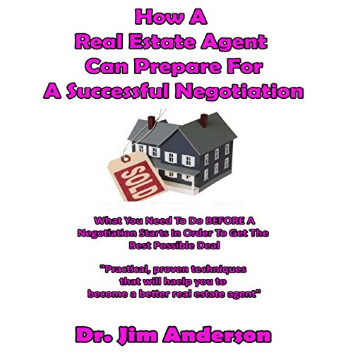 How a Real Estate Agent Can Prepare for a Successful Negotiation audiobook cover art