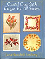 Counted Cross-stitch Designs for All Seasons