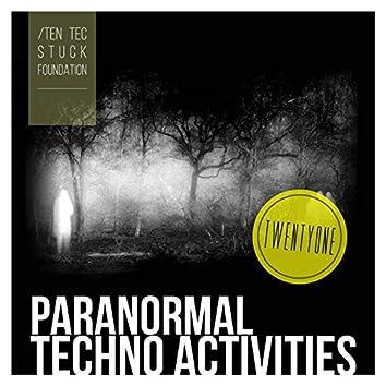 Paranormal Techno Activities - Twentyone