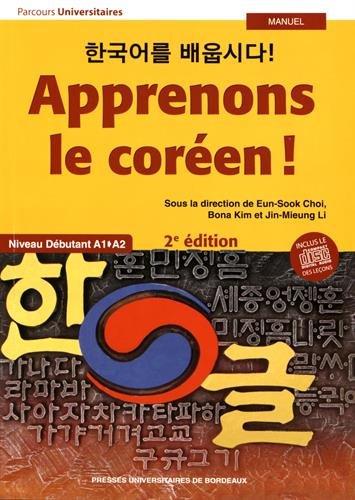 Apprenons le coréen !: Niveau débutant A1-A2