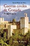 Guerras Civiles de Granada, Primera Parte