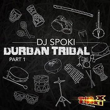 Durban Tribal, Pt. 1