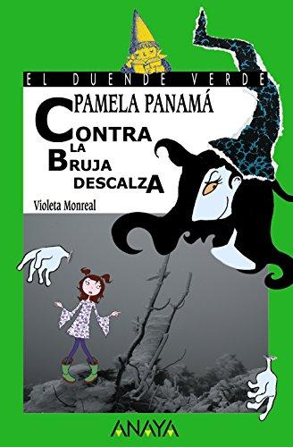 Pamela Panamá contra la bruja descalza (6-11 Años)