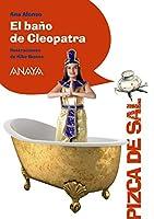 El baño de Cleopatra 8469808583 Book Cover