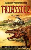 Triassic 2: Revenant