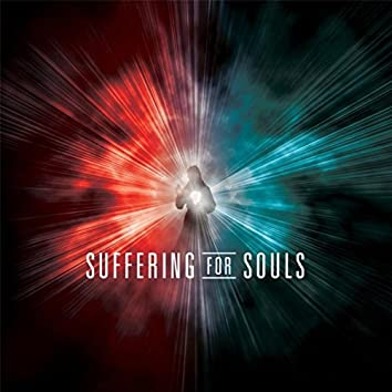 Suffering for Souls